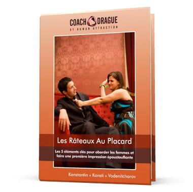 Les Râteaux Au Placard: Guide De Drague Pour Apprendre À Aborder Les Femmes