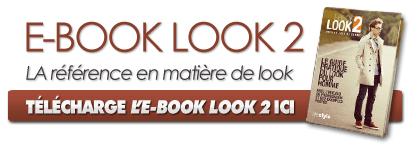 Télécharge L'E-Book Look 2 ici